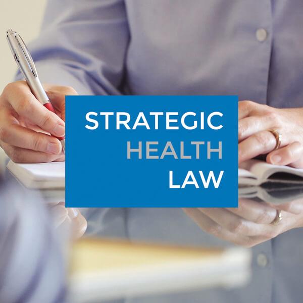 Strategic Health Law